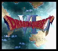 Dragon Quest VI – Maboroshi no Daichi