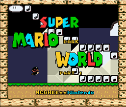 Super Mario Dark World (Part 1) (Hack)