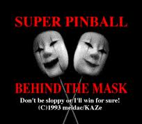 Super Pinball Behind the Mask