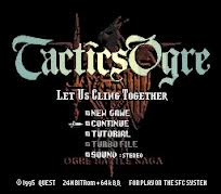 Tactics Ogre – Let Us Cling Together